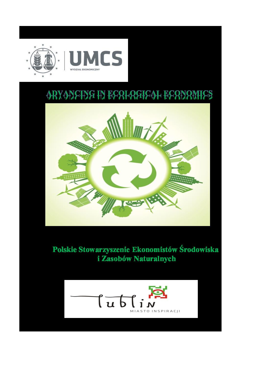 """KONFERENCJA """"ADVANCING IN ECOLOGICAL ECONOMICS"""", Lublin 15.09.2020 r."""